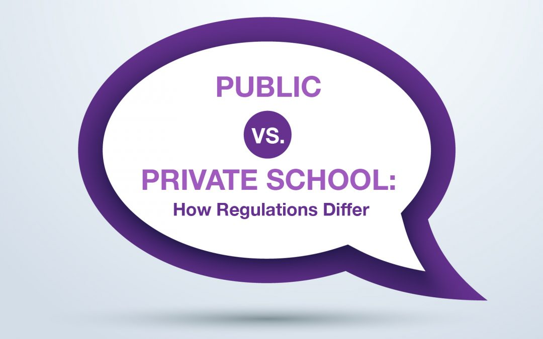 Public Vs. Private School: How Regulations Differ